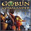 game Goblin Commander: Unleash the Horde