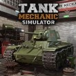game Tank Mechanic Simulator