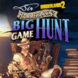 game Borderlands 2: Sir Hammerlock's Big Game Hunt