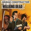 game Bridge Constructor: The Walking Dead