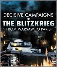Okładka Decisive Campaigns: The Blitzkrieg from Warsaw to Paris (PC)