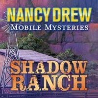 Okładka Nancy Drew Mobile Mysteries: Shadow Ranch (iOS)