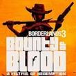 game Borderlands 3: Bounty of Blood