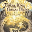 game The Cruel King and the Great Hero