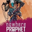 game Nowhere Prophet