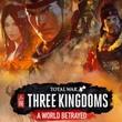 game Total War: Three Kingdoms - A World Betrayed