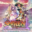 game Shiren The Wanderer: The Tower of Fortune and the Dice of Fate