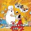 game Once Upon a Time... Life