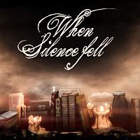 When Silence Fell