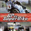 GP vs Superbike