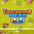 Touchdown Hero (WP)