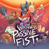 Way of the Passive Fist (PC)