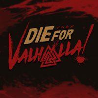 Die for Valhalla! (XONE)