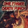 One Finger Death Punch (AND)