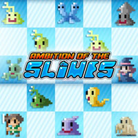 Ambition of the Slimes (PSV)