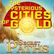 The Mysterious Cities of Gold (WiiU)