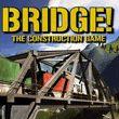 Bridge!: The Construction Game