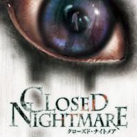 Closed Nightmare (PS4)