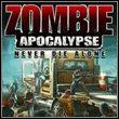 Zombie Apocalypse: Never Die Alone (X360)