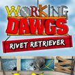Working Dawgs: Rivet Retriever