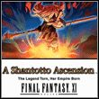 Final Fantasy XI: Shantotto Ascension - The Legend Torn, Her Empire Born (X360)