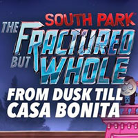 South Park: The Fractured But Whole - From Dusk Till Casa Bonita (XONE)