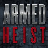 Armed Heist (AND)