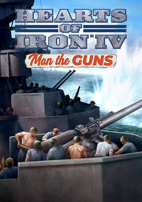Game Box for Hearts of Iron IV: Man the Guns (PC)