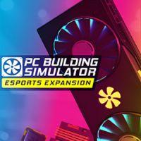Okładka PC Building Simulator: Esports Expansion (PC)