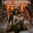 game Siege Survival: Gloria Victis