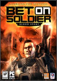 Okładka Bet on Soldier: Blood Sport (PC)