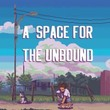 game A Space for the Unbound