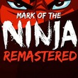 game Mark of the Ninja Remastered