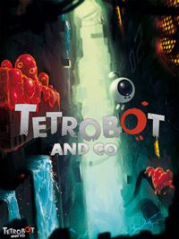 Game Tetrobot and Co. (PC) cover