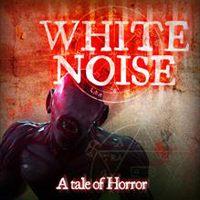 Okładka White Noise: A Tale of Horror (X360)