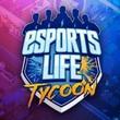 game Esports Life Tycoon