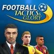 Football, Tactics & Glory