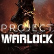 game Project Warlock