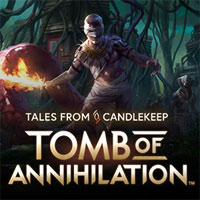 Okładka Tales from Candlekeep: Tomb of Anihilation (PC)
