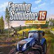 Farming Simulator 15: Gold