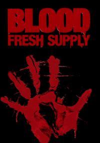 Okładka Blood: Fresh Supply (PC)