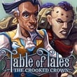 Table of Tales: The Crooked Crown