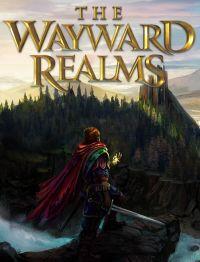 Okładka The Wayward Realms (PC)