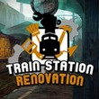 game Train Station Renovation