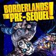 game Borderlands: The Pre-Sequel!