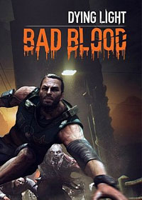 Game Dying Light: Bad Blood (PC) cover