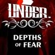 game Under: Depths of Fear
