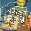 game No Longer Home