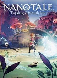 Okładka Nanotale: Typing Chronicles (PC)