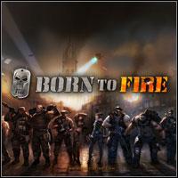 Okładka Born to Fire (PC)